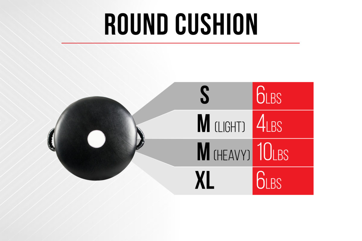 Size Chart Round Cushions - Small 6 pounds - Medium (light) 4 pounds - Medium (heavy) 10 pounds - Extra Large 6 pounds