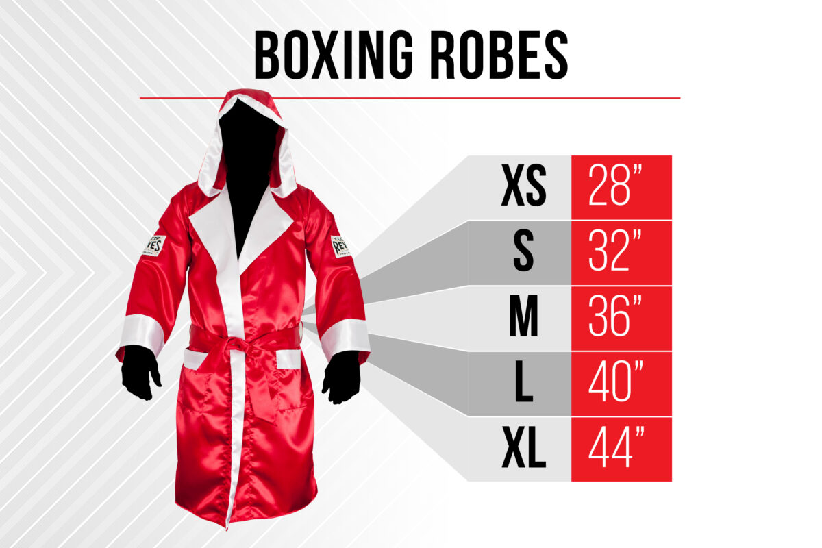 Size Chart Boxing Robes - Extra Small 28 inch - Small 32 inch - Medium 36 inch - Large 40 inch - Extra Large 44 inch