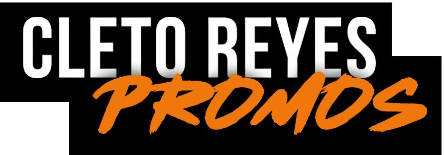 Cleto Reyes Promos
